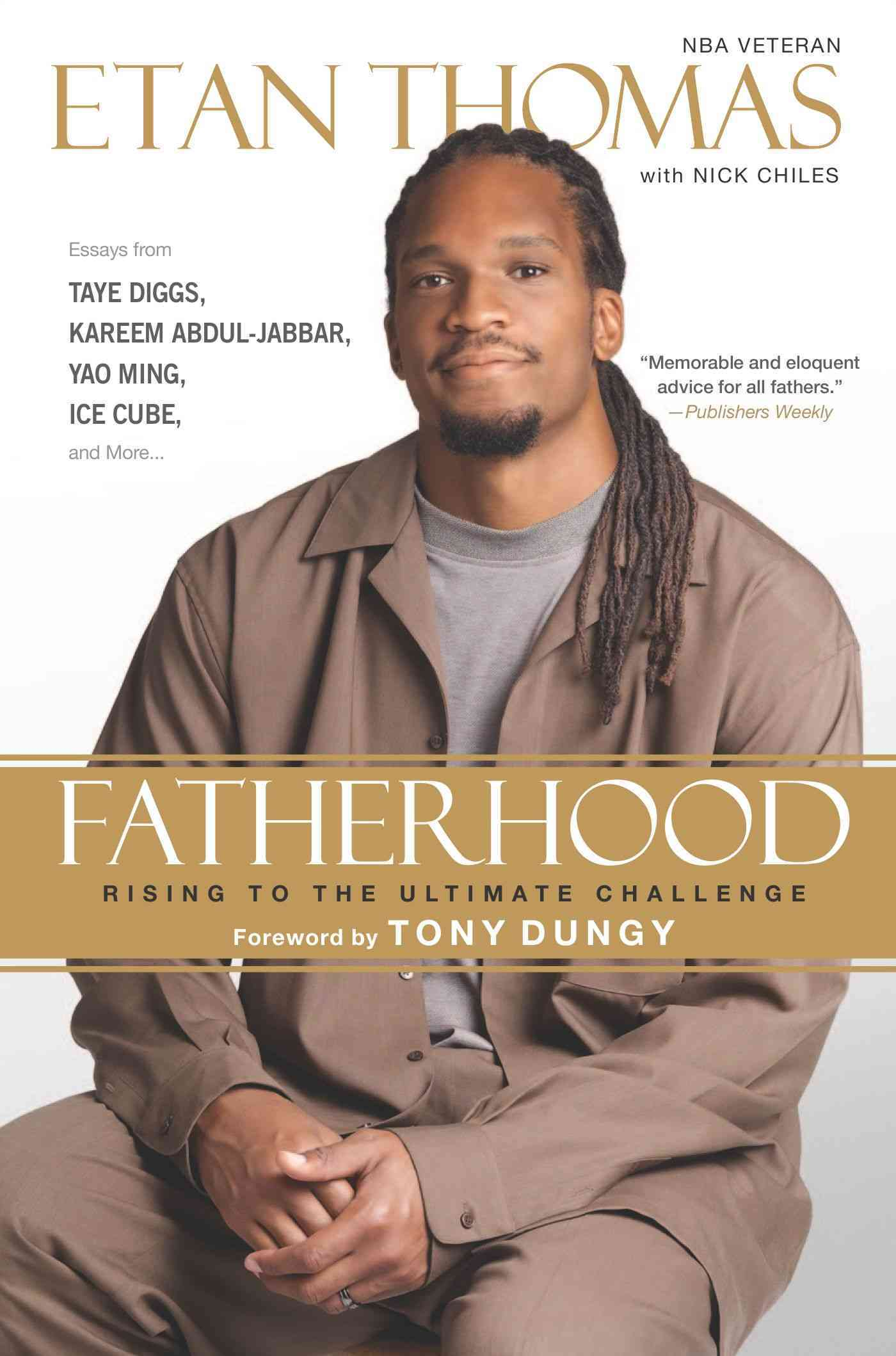 Fatherhood By Thomas, Etan/ Chiles, Nick/ Dungy, Tony (FRW)